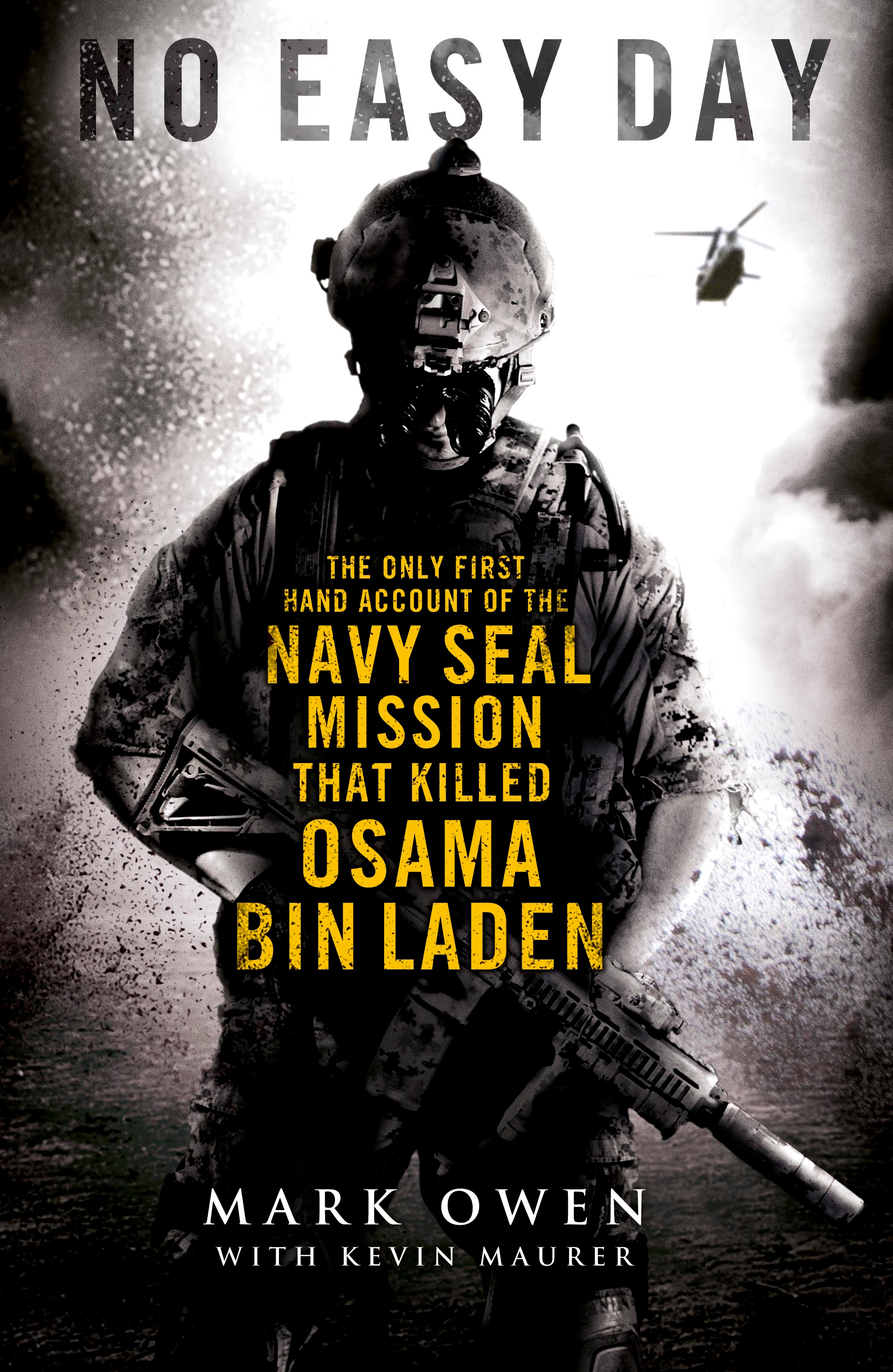 Book review no easy day the autobiography of a navy seal by